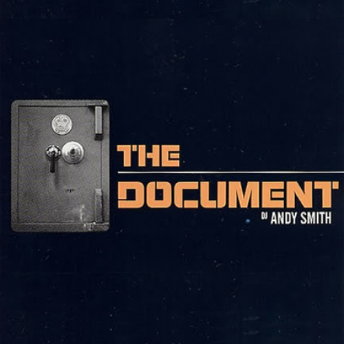 DJ Andy Smith presents: The Document I